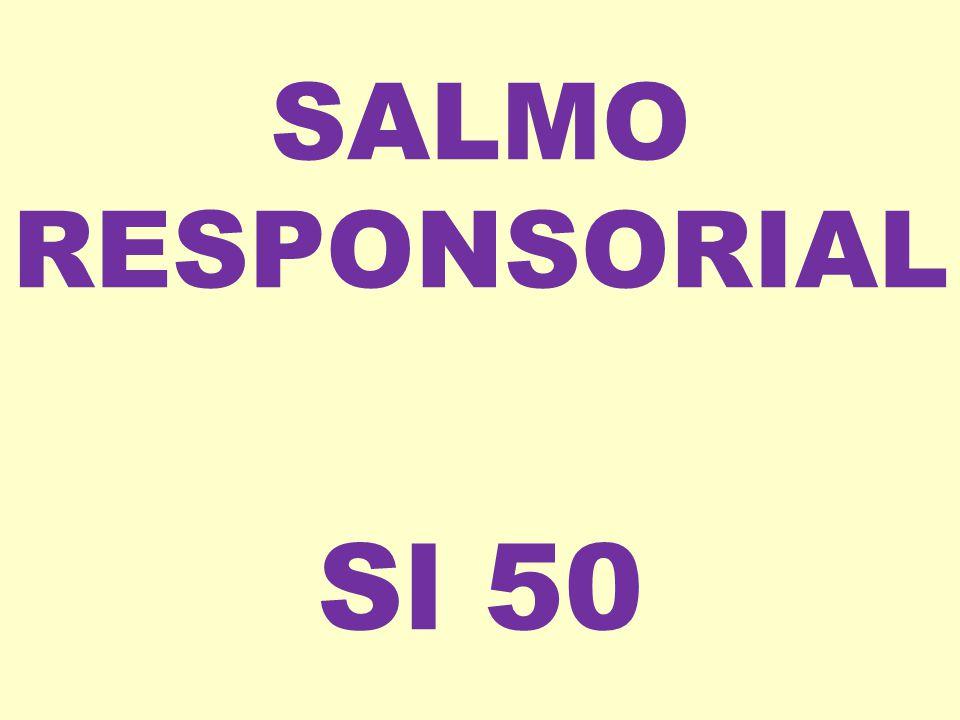 SALMO RESPONSORIAL Sl 50