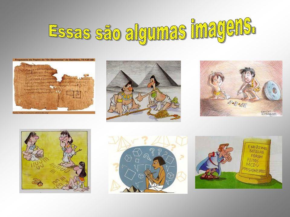 Essas são algumas imagens.