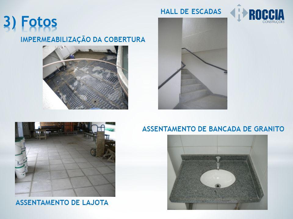 3) Fotos HALL DE ESCADAS IMPERMEABILIZAÇÃO DA COBERTURA