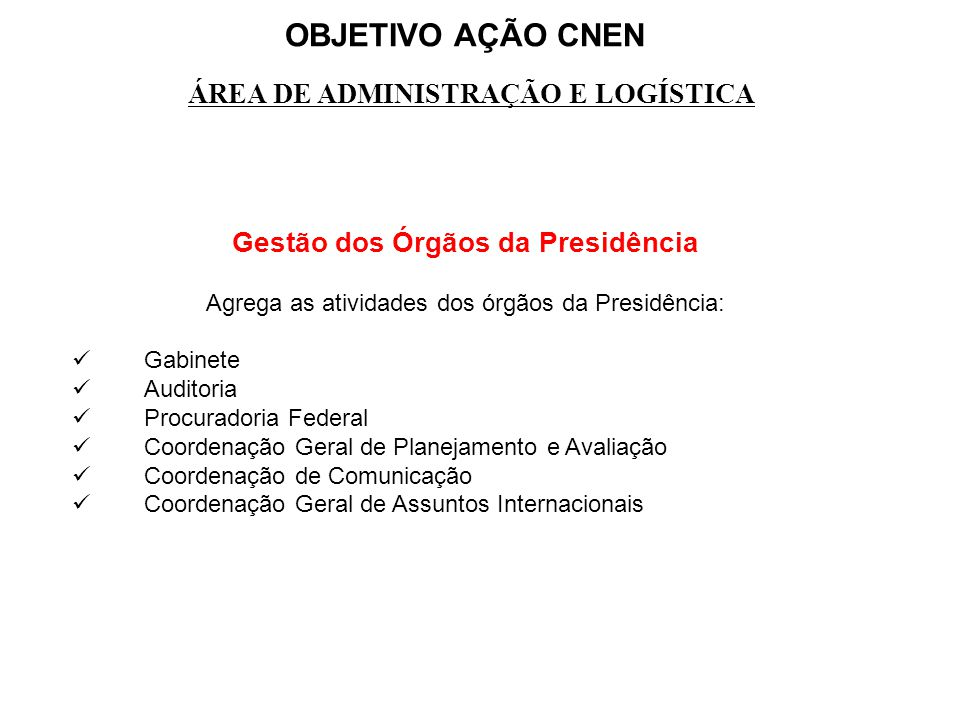 Gestão dos Órgãos da Presidência