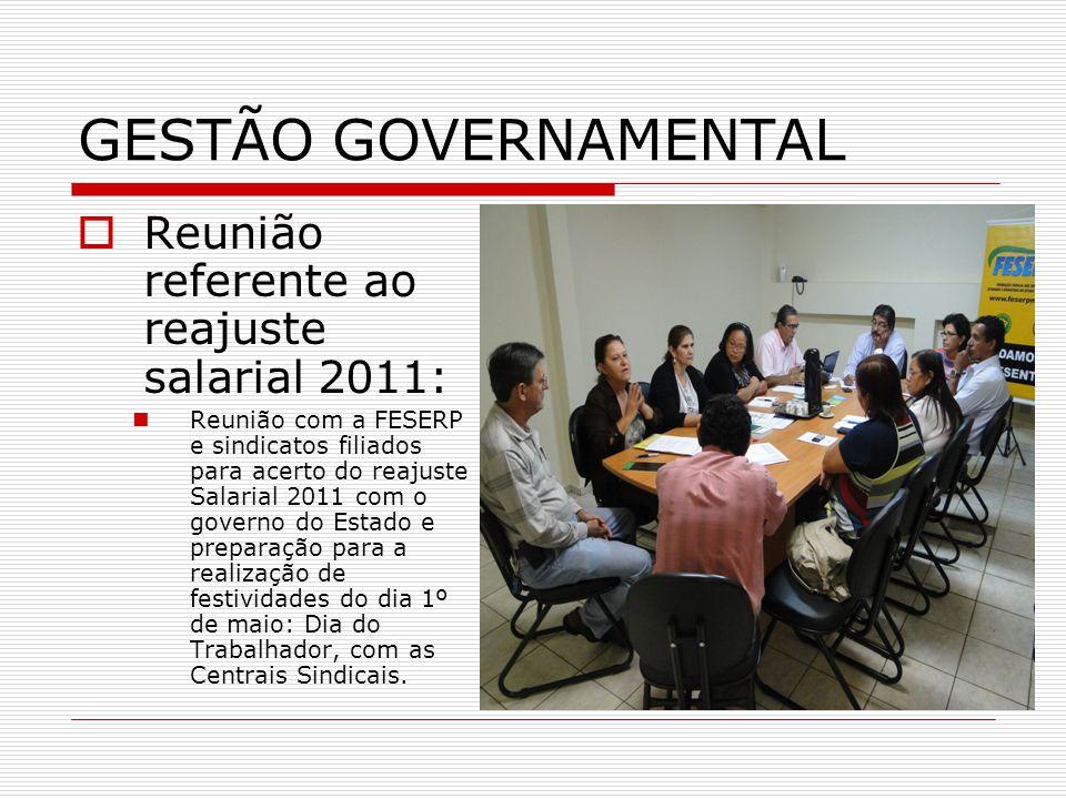 GESTÃO GOVERNAMENTAL Reunião referente ao reajuste salarial 2011: