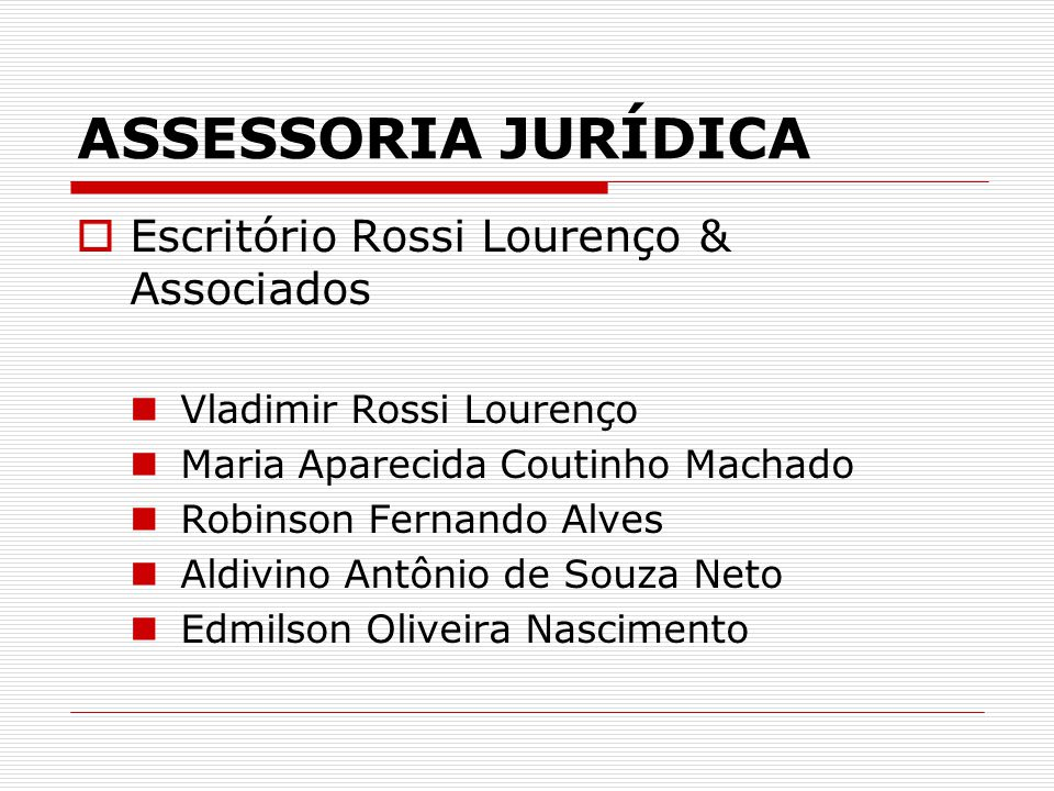 ASSESSORIA JURÍDICA Escritório Rossi Lourenço & Associados