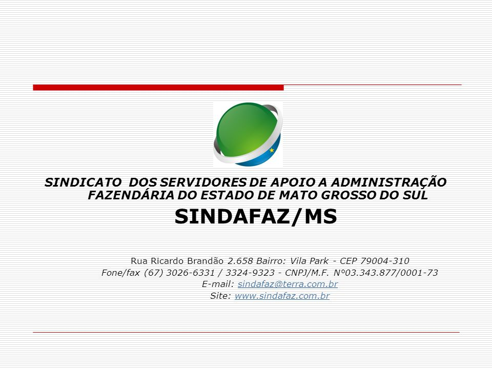 SINDICATO DOS SERVIDORES DE APOIO A ADMINISTRAÇÃO FAZENDÁRIA DO ESTADO DE MATO GROSSO DO SUL
