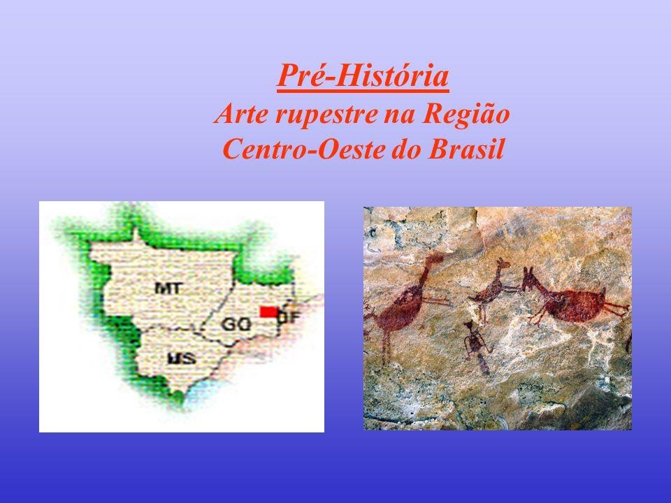 Pré-História Arte rupestre na Região Centro-Oeste do Brasil