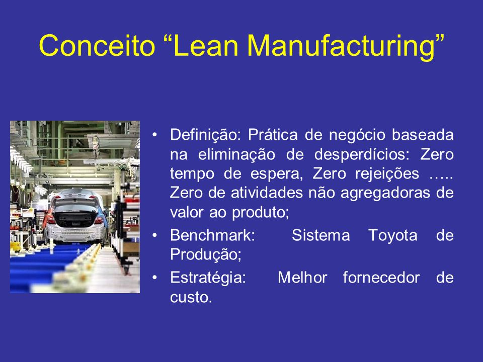 Conceito Lean Manufacturing