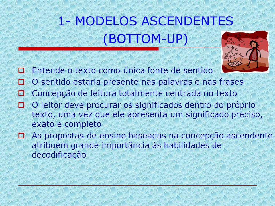 1- MODELOS ASCENDENTES (BOTTOM-UP)