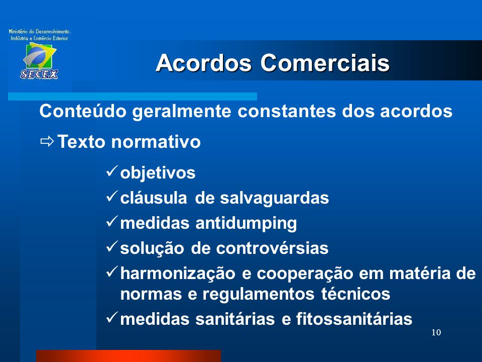 Acordos Comerciais Conteúdo geralmente constantes dos acordos
