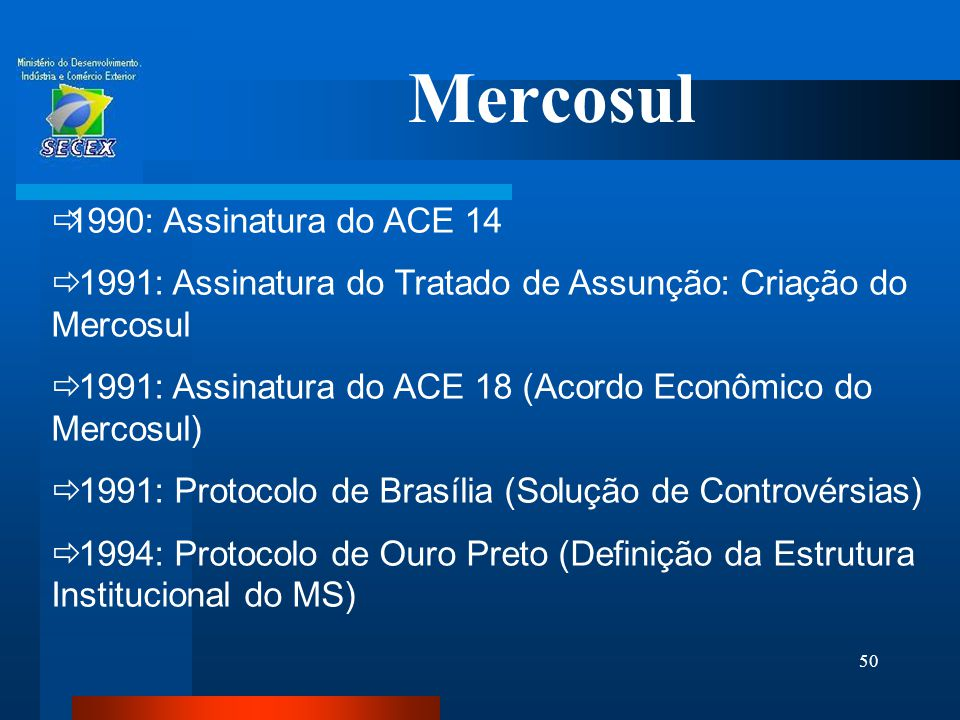 Mercosul 1990: Assinatura do ACE 14