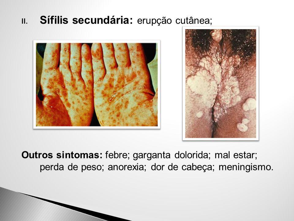 Sífilis secundária: erupção cutânea;