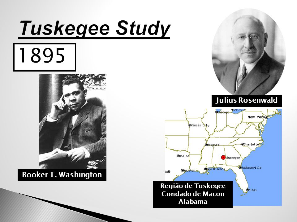 Tuskegee Study 1895 Julius Rosenwald Booker T. Washington