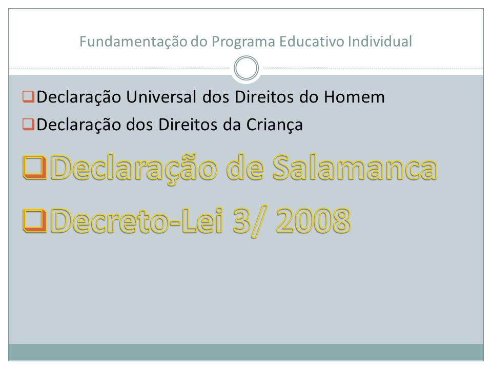 Fundamentação do Programa Educativo Individual