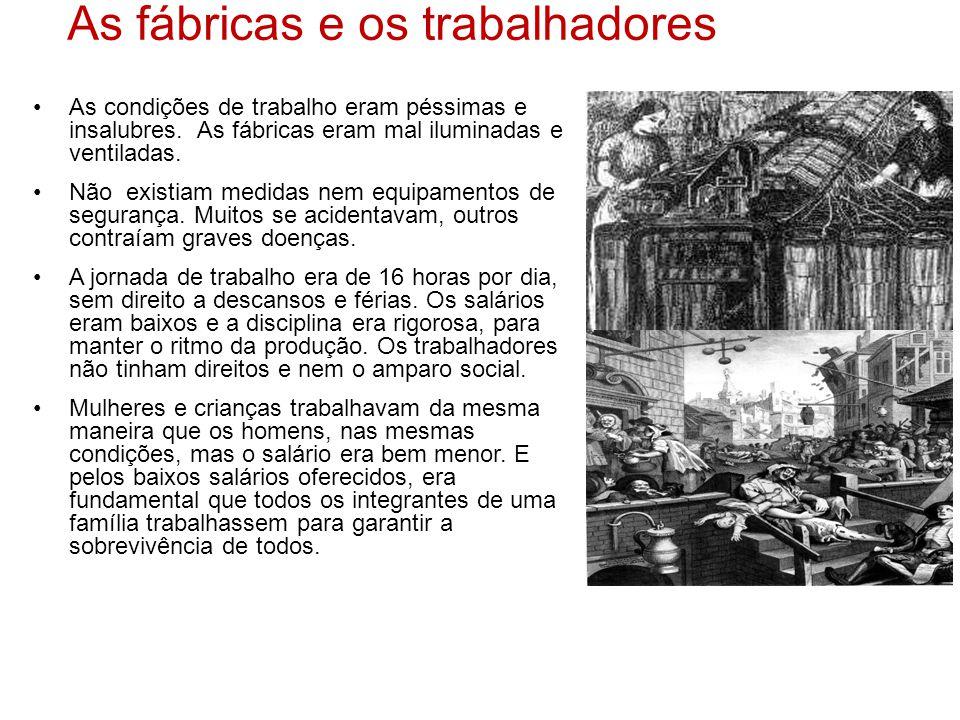 As fábricas e os trabalhadores