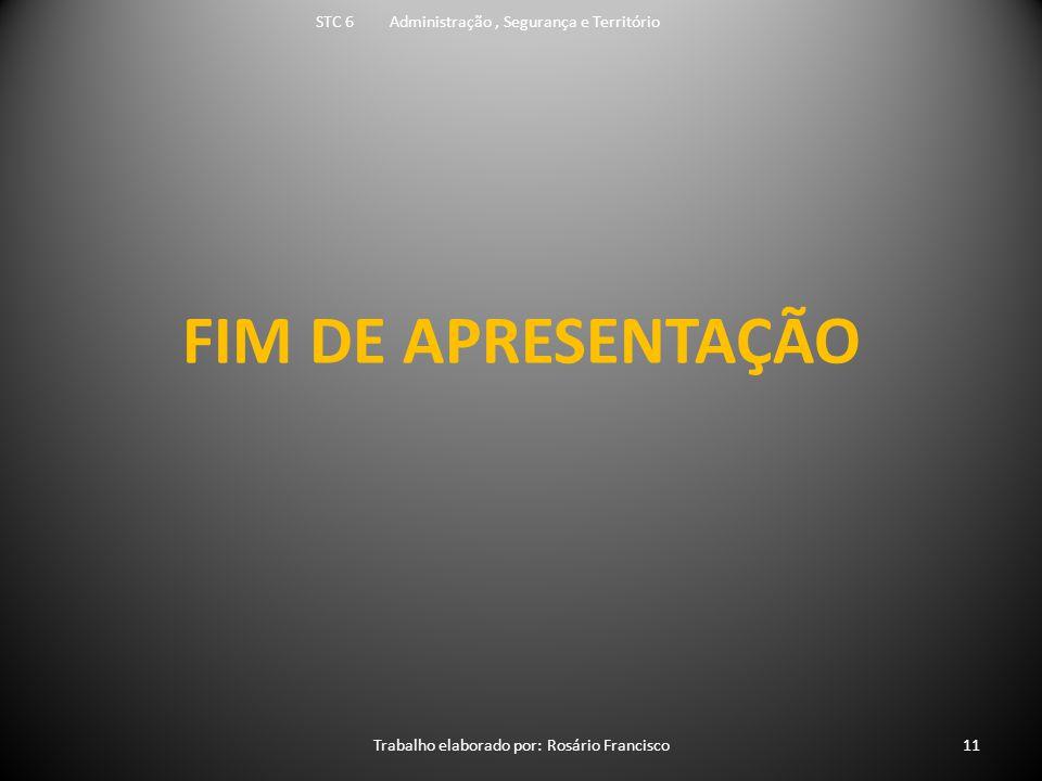 FIM DE APRESENTAÇÃO STC 6 Administração , Segurança e Território