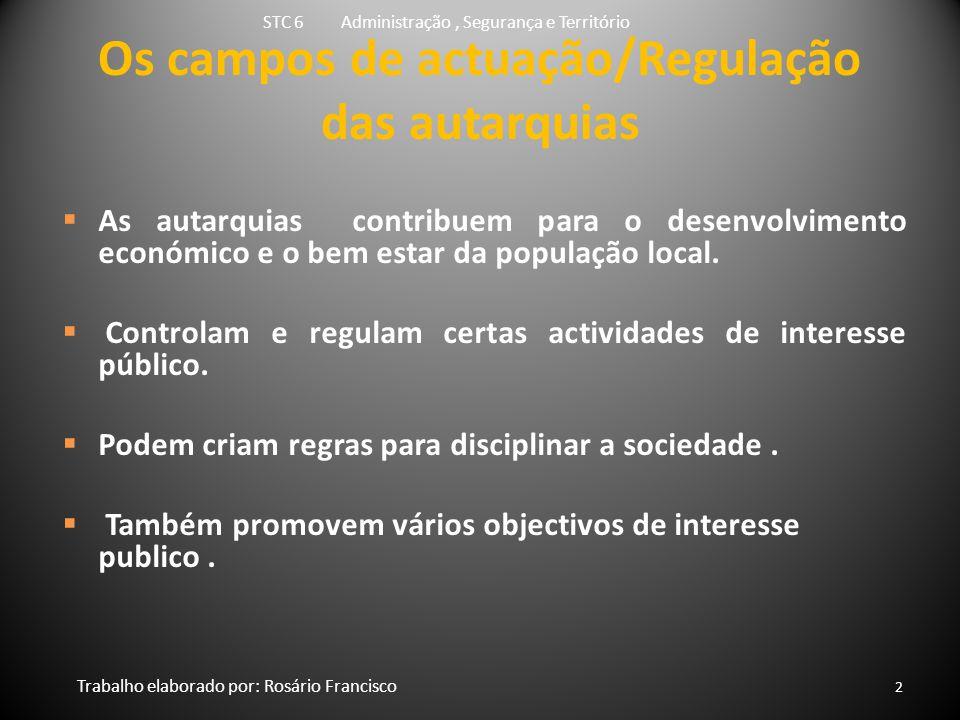 Os campos de actuação/Regulação das autarquias