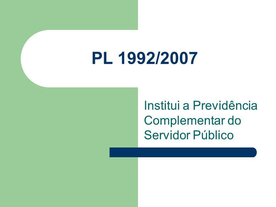 Institui a Previdência Complementar do Servidor Público