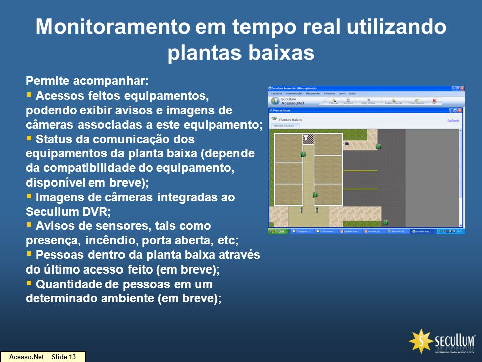 Monitoramento em tempo real utilizando plantas baixas