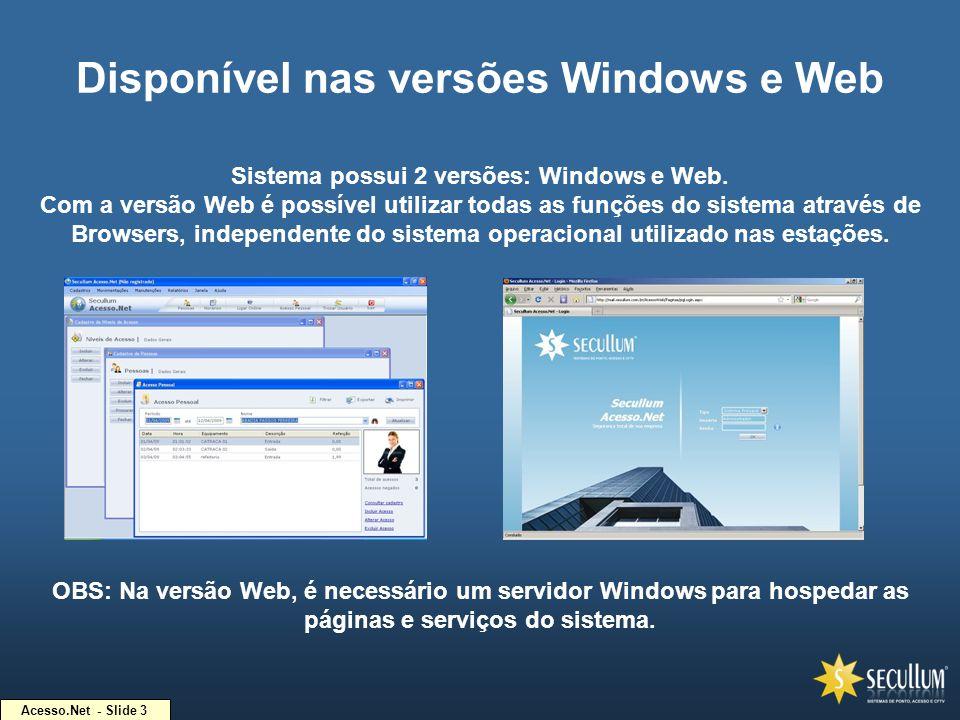 Disponível nas versões Windows e Web