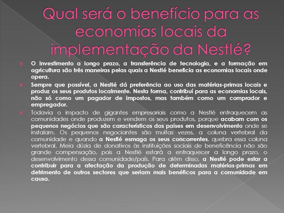 Qual será o benefício para as economias locais da implementação da Nestlé
