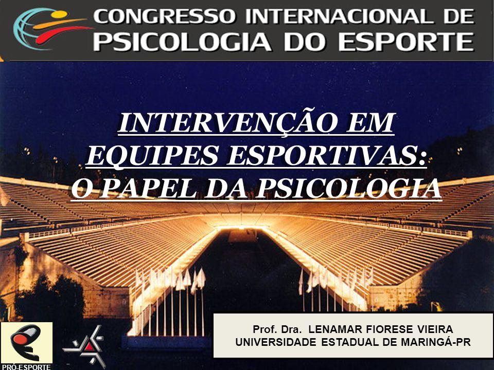 INTERVENÇÃO EM EQUIPES ESPORTIVAS: O PAPEL DA PSICOLOGIA