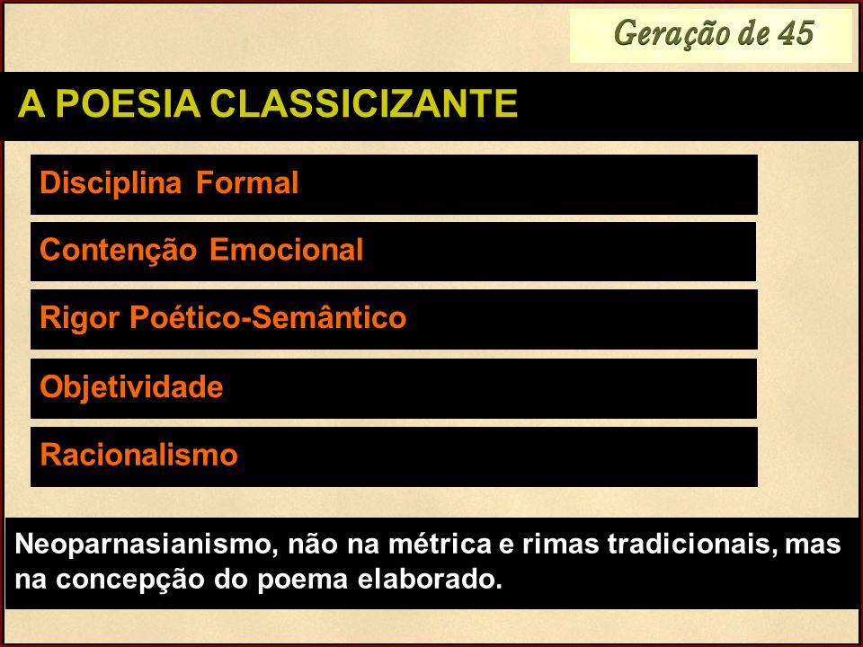 A POESIA CLASSICIZANTE