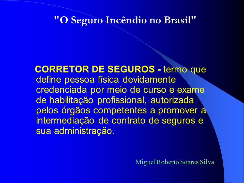 O Seguro Incêndio no Brasil