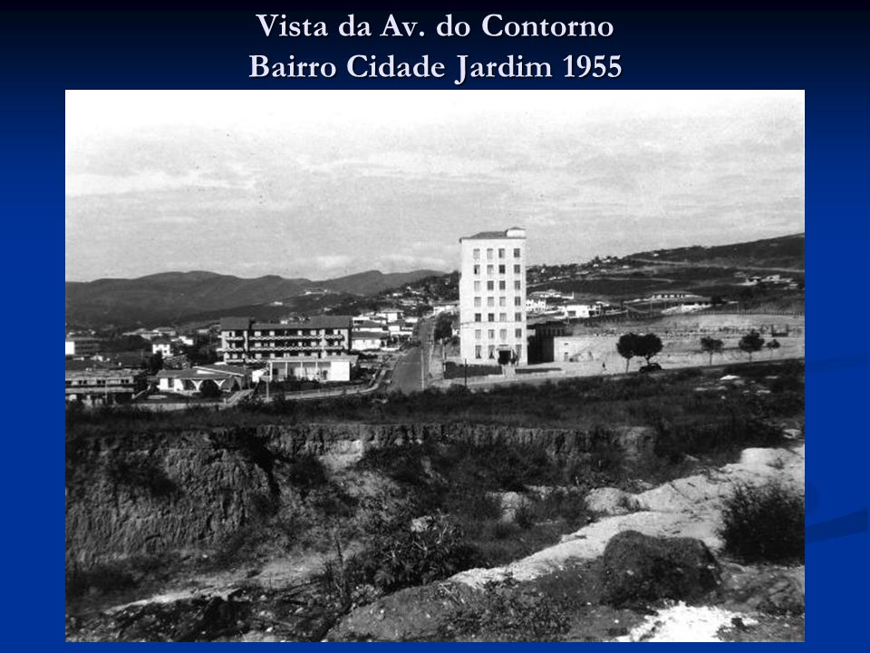 Vista da Av. do Contorno Bairro Cidade Jardim 1955