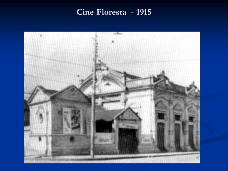 Cine Floresta - 1915
