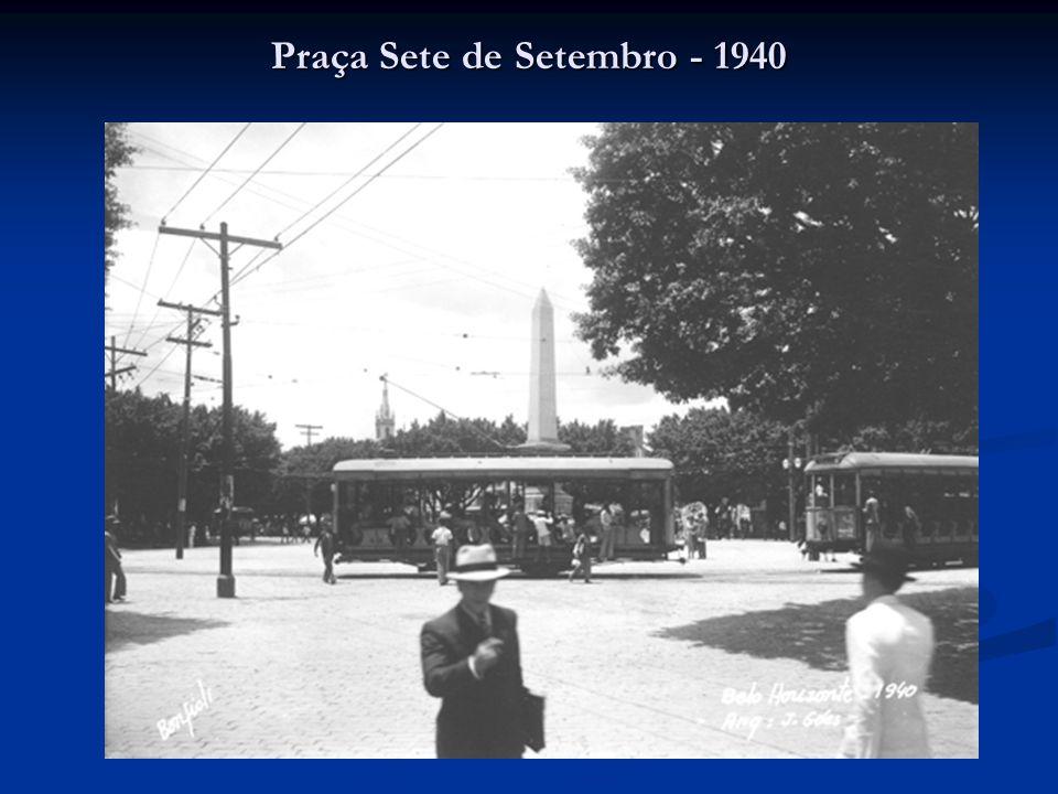 Praça Sete de Setembro - 1940