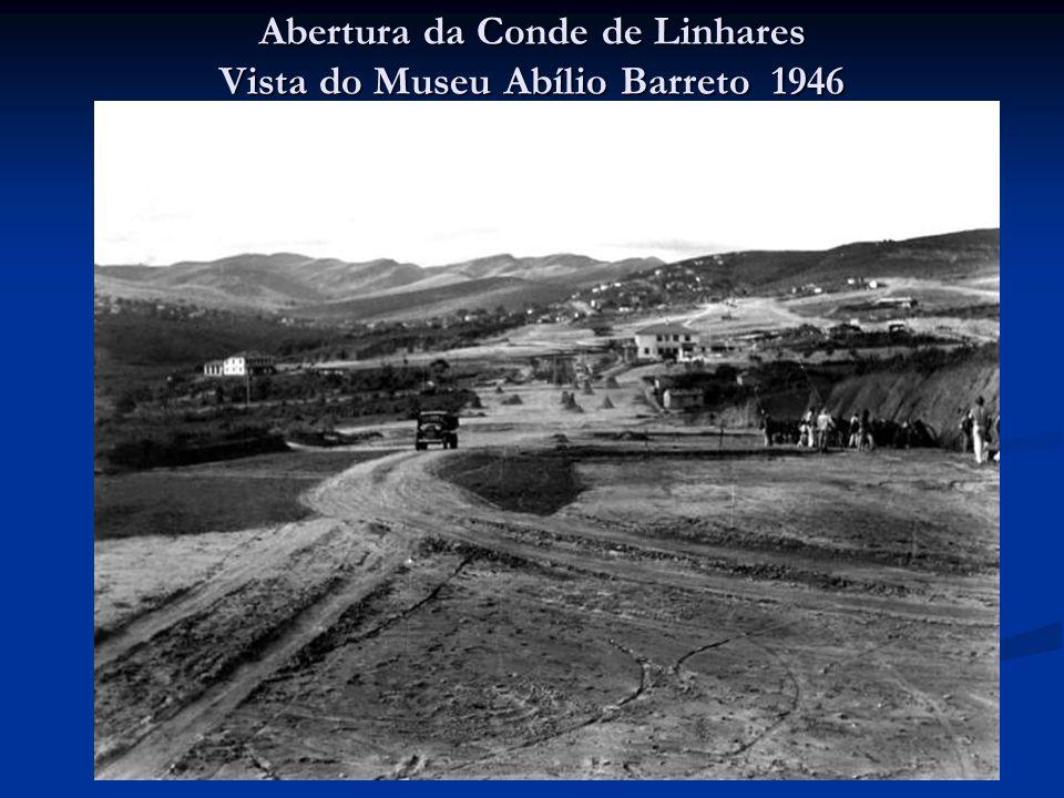 Abertura da Conde de Linhares Vista do Museu Abílio Barreto 1946