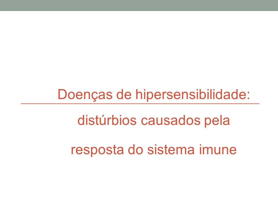 Doenças de hipersensibilidade: distúrbios causados pela