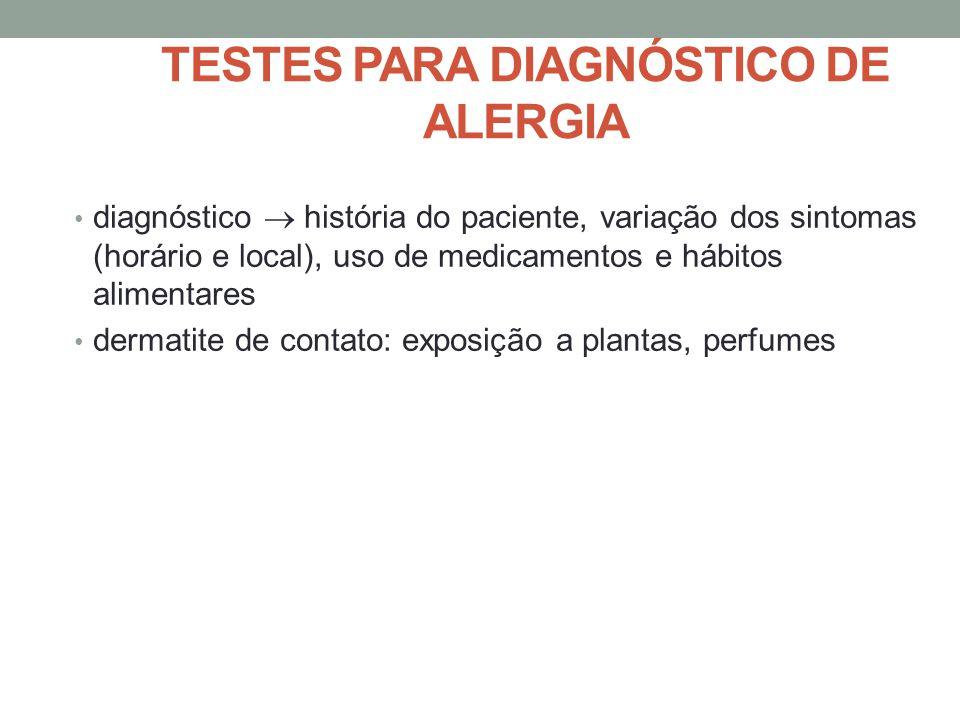 TESTES PARA DIAGNÓSTICO DE ALERGIA