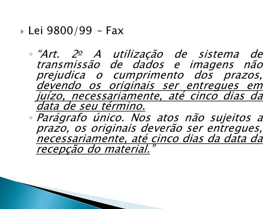 Lei 9800/99 – Fax