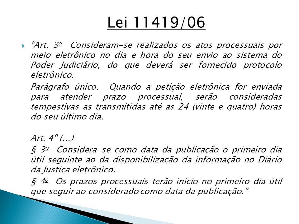 Lei 11419/06