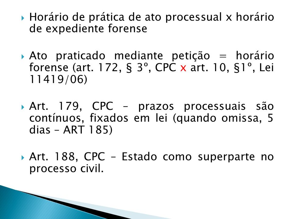 Horário de prática de ato processual x horário de expediente forense