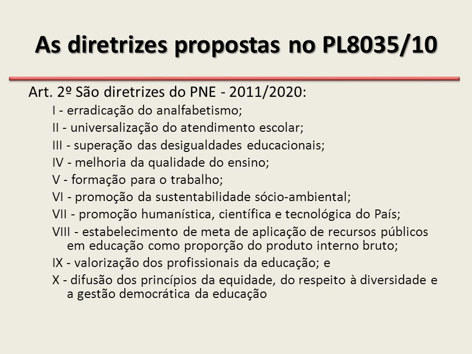 As diretrizes propostas no PL8035/10