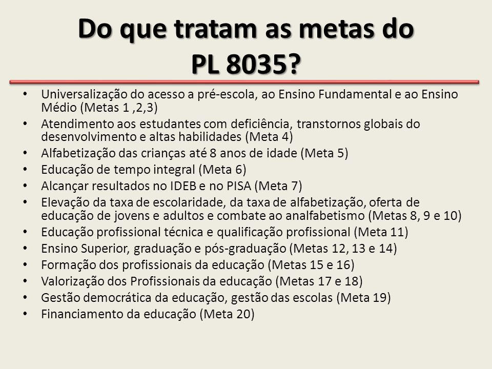 Do que tratam as metas do PL 8035