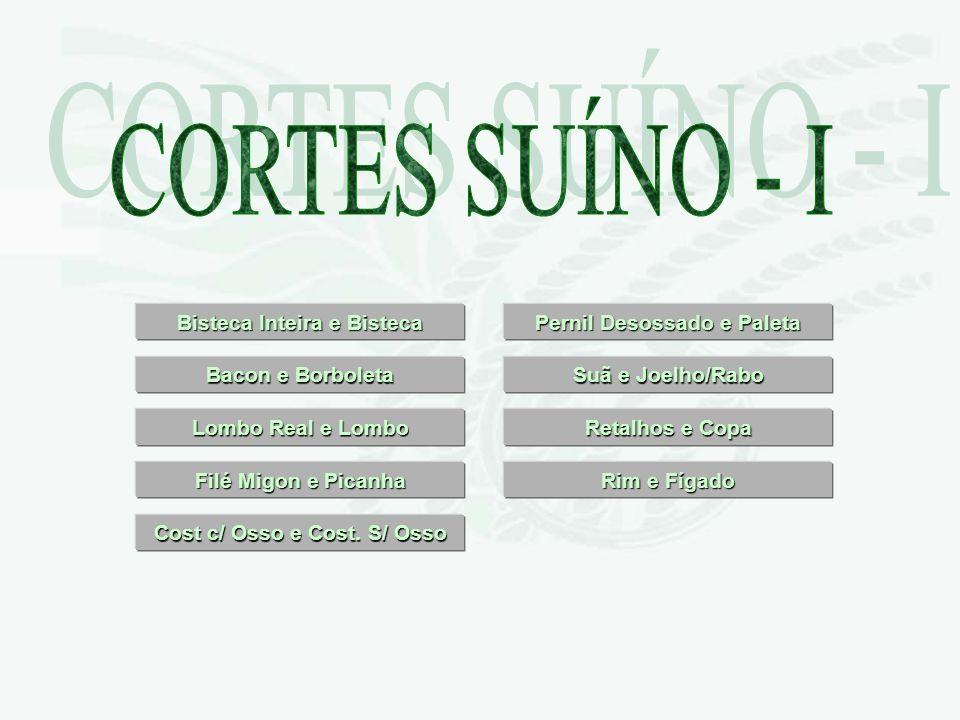 CORTES SUÍNO - I Bisteca Inteira e Bisteca Pernil Desossado e Paleta
