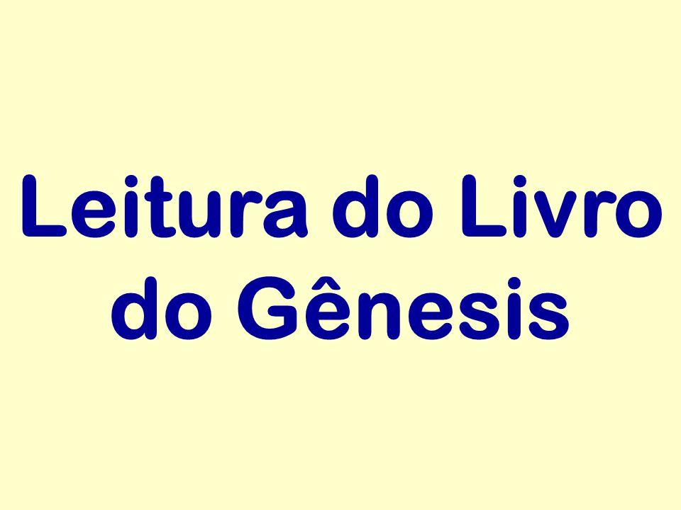 Leitura do Livro do Gênesis