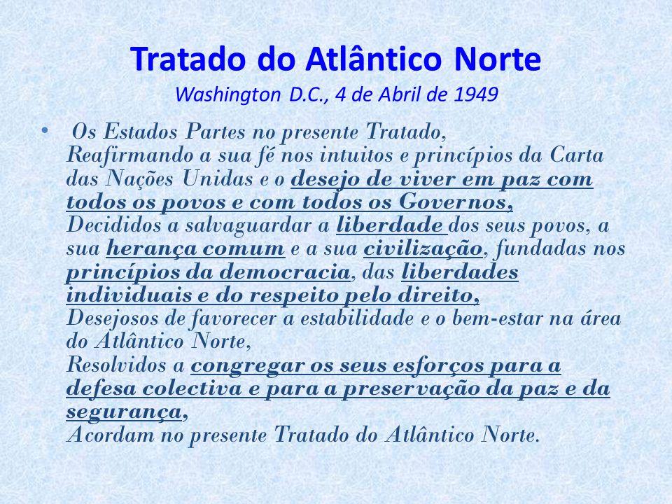 Tratado do Atlântico Norte Washington D.C., 4 de Abril de 1949