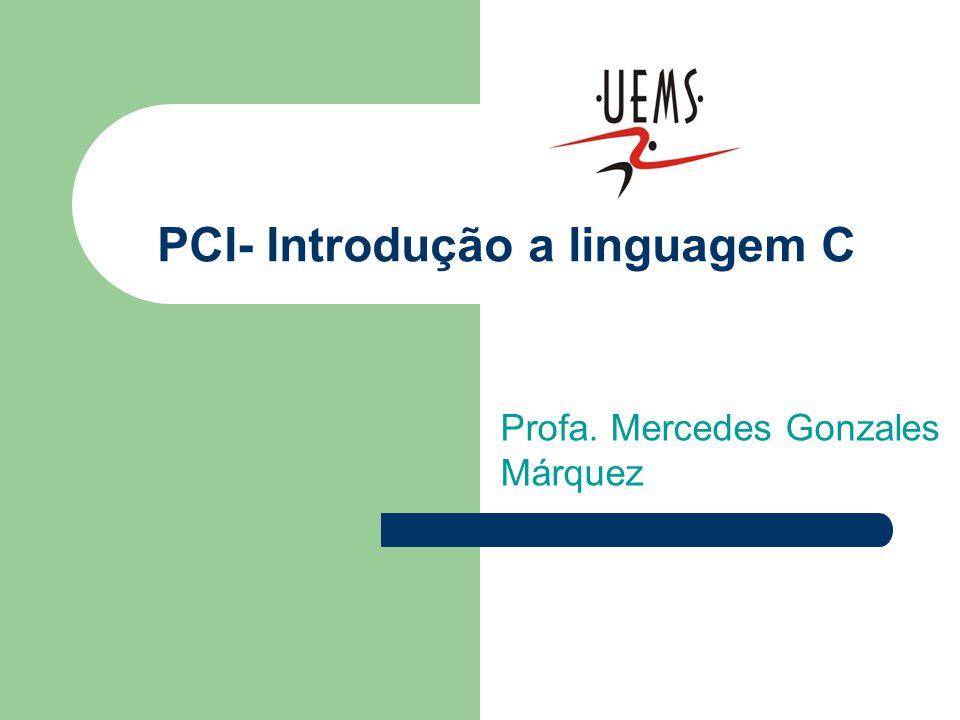 PCI- Introdução a linguagem C