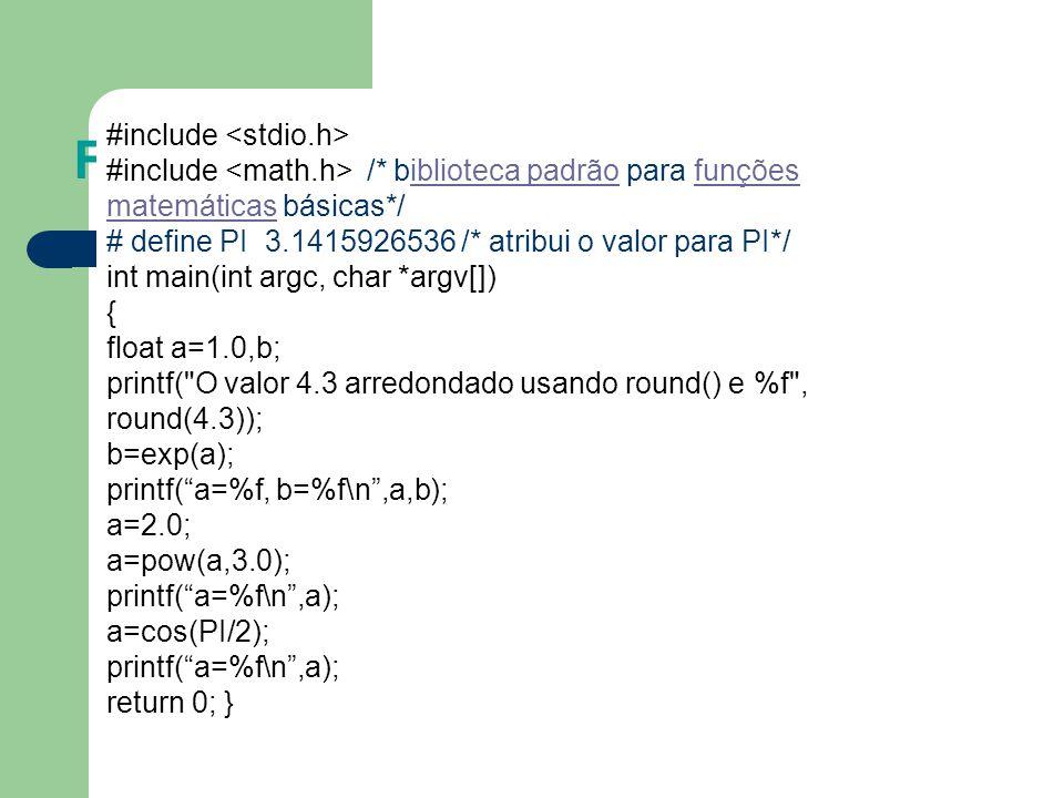 Funções matemáticas 2727 #include <stdio.h>