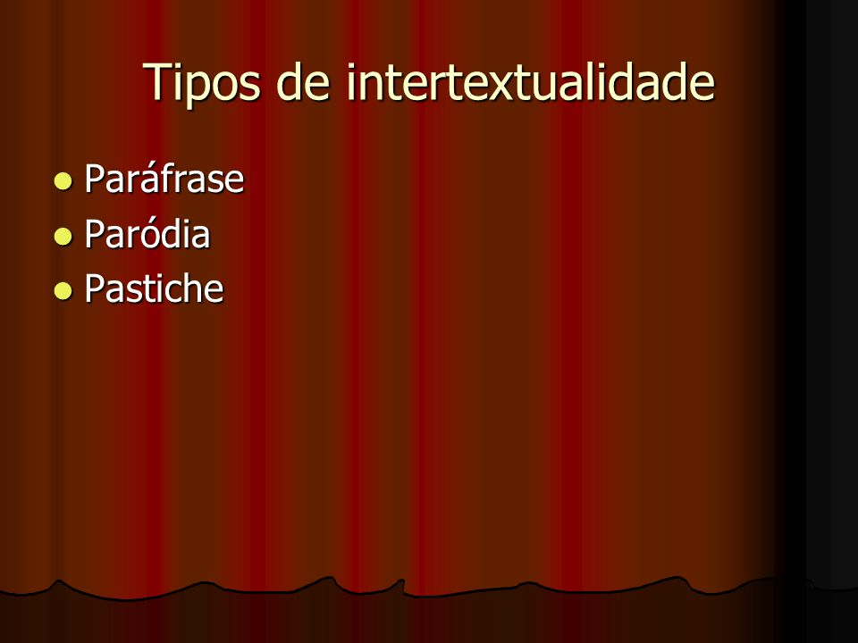 Tipos de intertextualidade