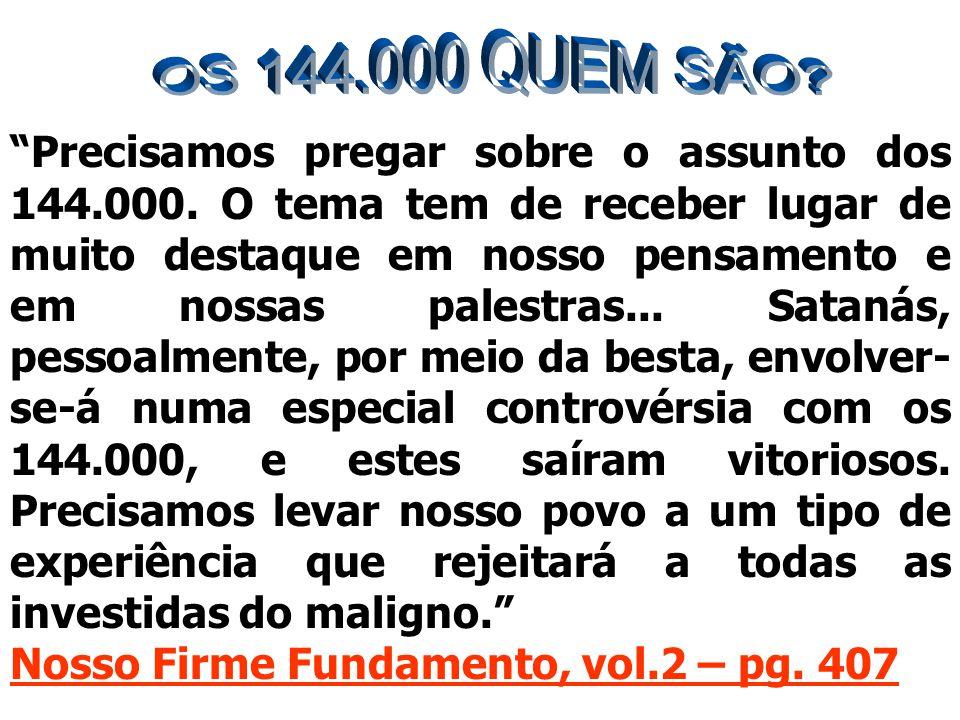 OS 144.000 QUEM SÃO