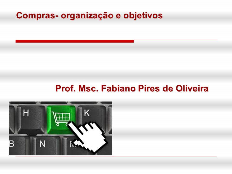 Compras- organização e objetivos