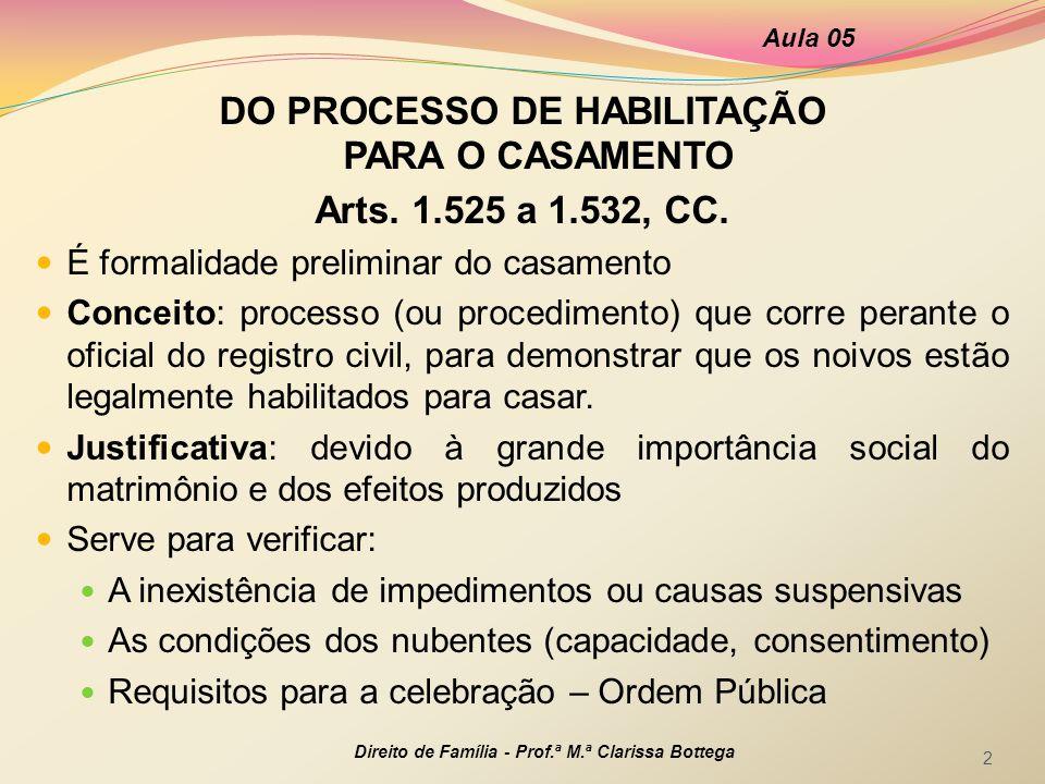 DO PROCESSO DE HABILITAÇÃO PARA O CASAMENTO