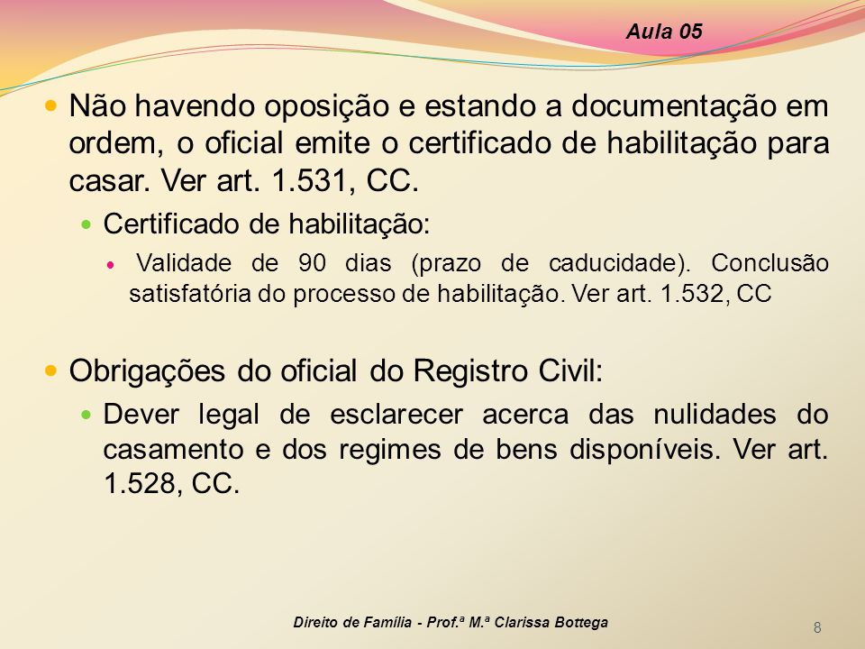 Obrigações do oficial do Registro Civil: