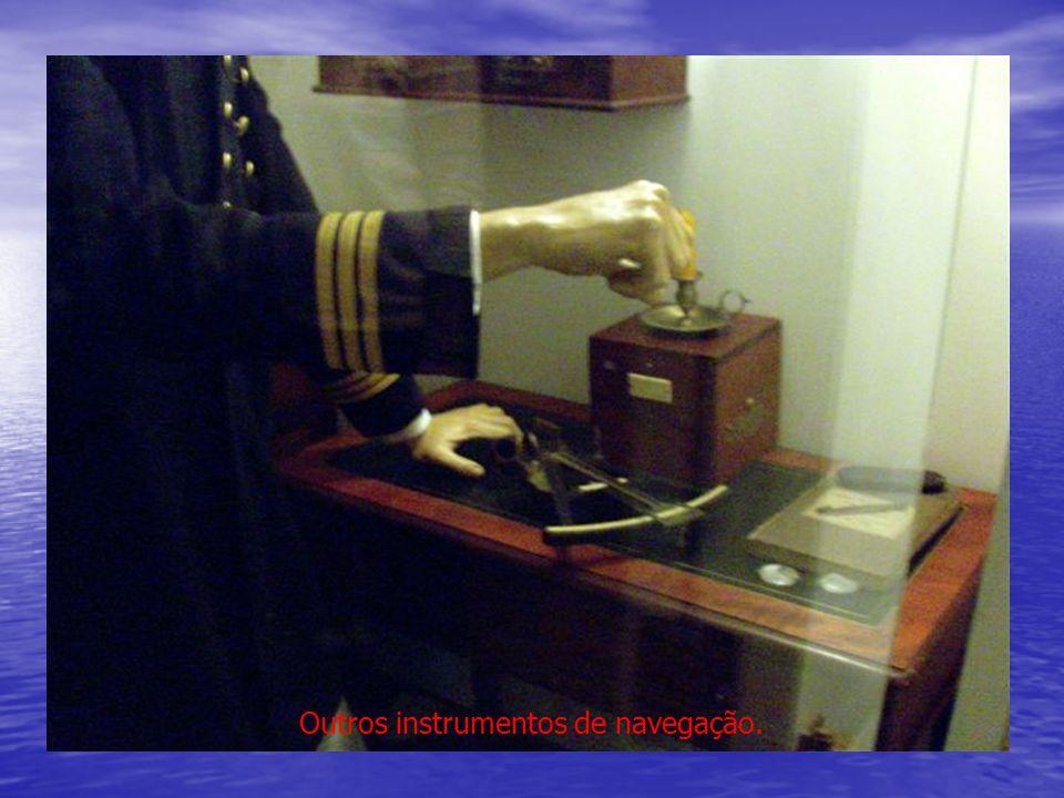 Outros instrumentos de navegação.