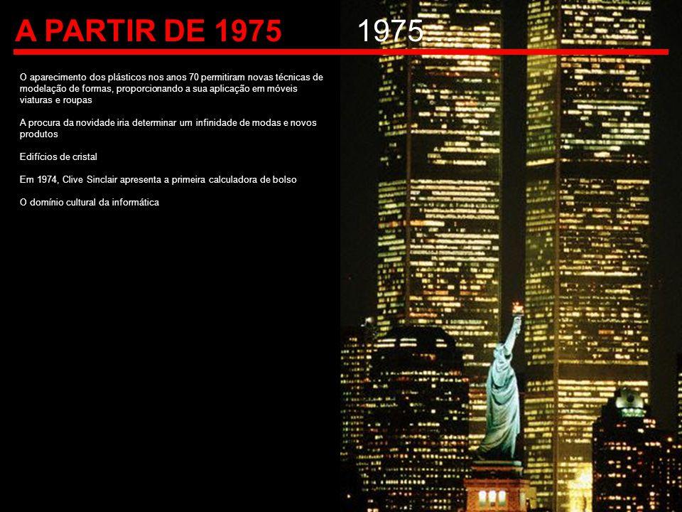 A PARTIR DE 1975 1975…