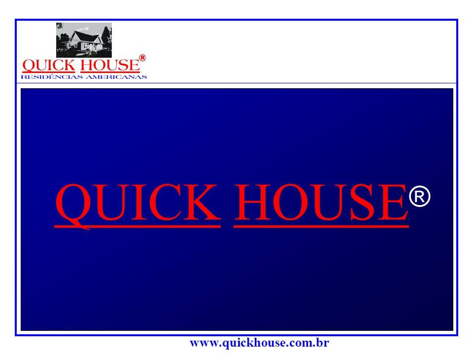 QUICK HOUSE®