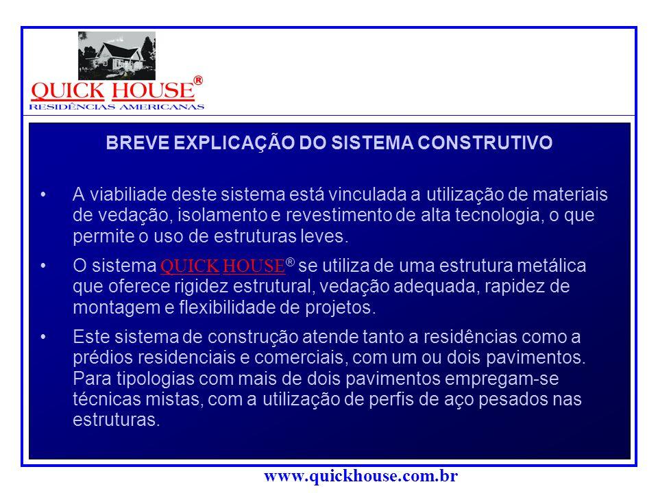 BREVE EXPLICAÇÃO DO SISTEMA CONSTRUTIVO